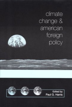 Climate Change and American Foreign Policy (St. Martin's Press)