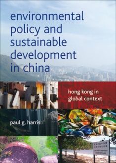 Environmental Policy and Sustainable Development in China