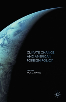 Climate Change and American Foreign Policy (Macmillan)