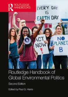 Routledge Handbook of Global Environmental Politics, 2nd edition